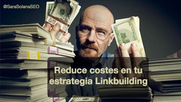 linkbuilding reducir costes sara solana pascual